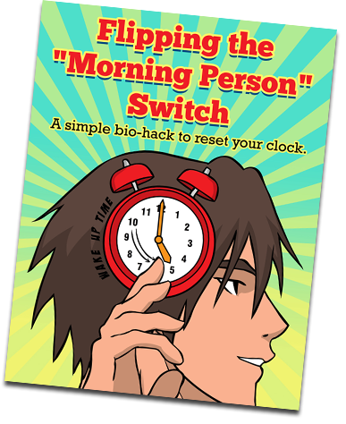 a new free cartoon book from Simpleology about Flipping the Morning Person Switch - a simple bio-hack to reset your clock